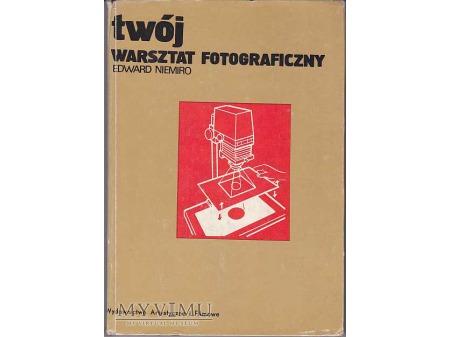 TWÓJ WARSZTAT FOTOGRAFICZNY