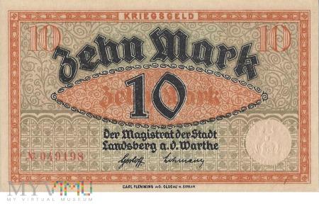 10 Mark 1918 r - Landsberg a.d.Warthe/ Gorzow Wlkp