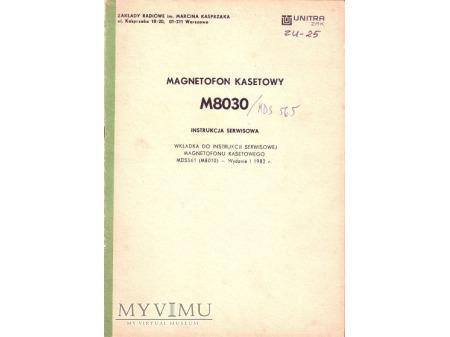 Instrukcja serwisowa magnetofonu M-8030