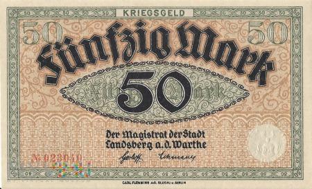 50 Mark 1918 r - Landsberg a.d.Warthe/ Gorzow Wlkp