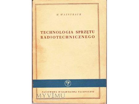 TECHNOLOGIA SPRZĘTU RADIOTECHNICZNEGO