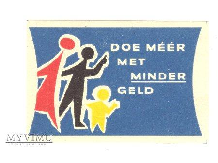 DOE MERR MET MINDER GELD