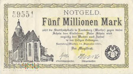 Fünf Millionen Mark -Landsberg a.d.Warthe