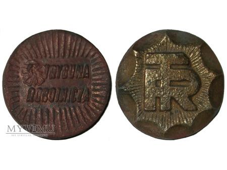 Trybuna Robotnicza medal metalowy