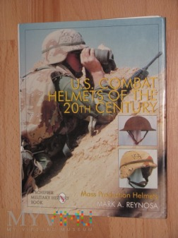US Combat Helmets..., M.A.Reynosa