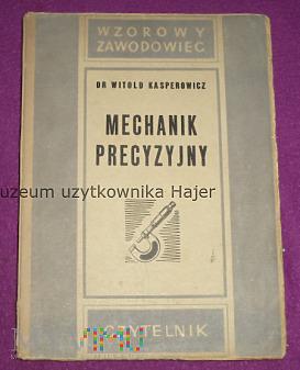 Mechanik precyzyjny - Kasprowicz - 1948 rok