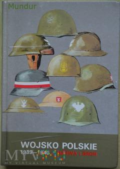 Wojsko Polskie 1939-1945 barwa i broń