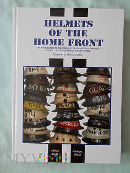 Helmets of the Home Front, Adrian & Georg Blake
