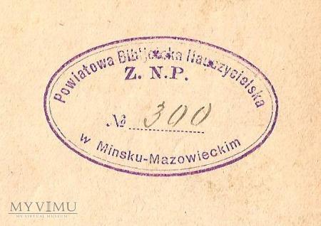 Książka z pieczęcią biblioteki ZNP w Mińsku Maz.
