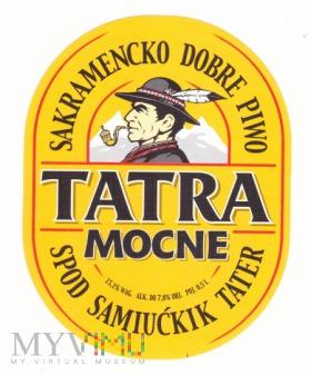 Tatra, Mocne