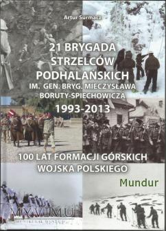21 Brygada Strzelców Podhalańskich... 1993-2013