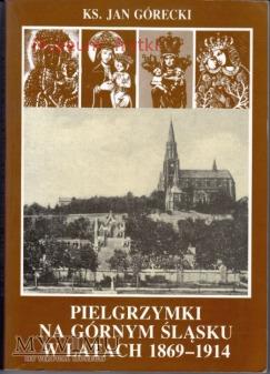 Opis pielgrzymek, Górny Śląsk 1869-1914