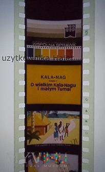 Kala-Nag - cz.I , cz.II - Wspólna Sprawa