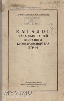 Transporter BTR-40. Katalog części z 1958 r.