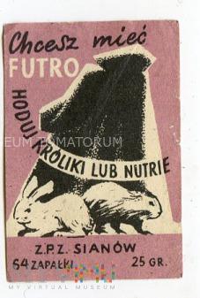 """Etykieta """"Chcesz mieć futro hoduj króliki lub..."""""""
