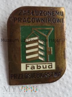Zasłużonemu Pracownikowi Przedsiębiorstwa Fabud