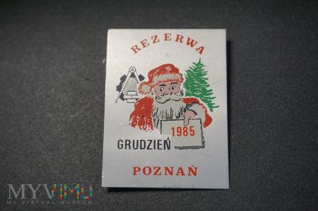 Pamiątka Rezerwy Poznań - Grudzień 85