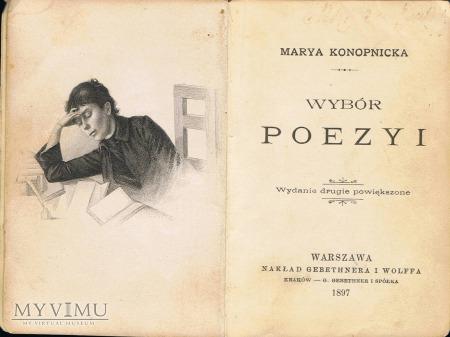 Marya Konopnicka - Wybór poezyi.