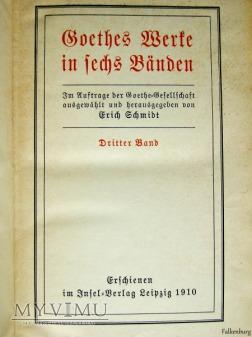 Goethes Merte in Fechs Banden 1910
