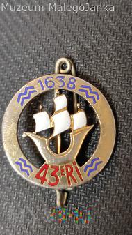 Pamiątkowa odznaka 43 Pułku Piechoty - Francja