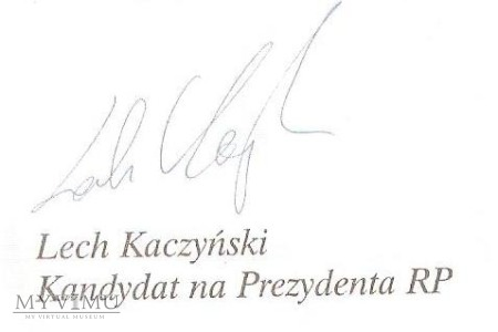 Autograf od Prezydenta RP Lecha Kaczyńskiego