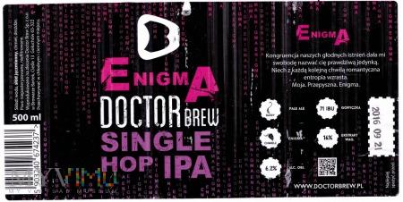 Doctor Brew, Enigma