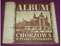 Album Chorzowa w starej fotografii - 1993 rok