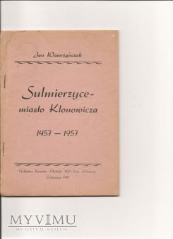 SULMIERZYCE - MIASTO KLONOWICZA