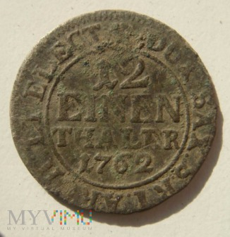 1/12 talara 1762 ,August III Sas ,Drezno
