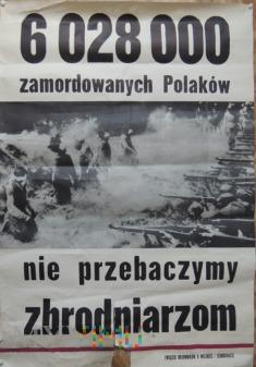 Plakat 6 milionów zamordowanych Polaków
