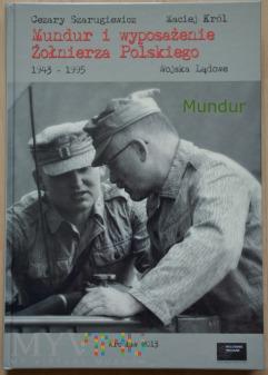 Mundur i wyposażenie Żołnierza Polskiego