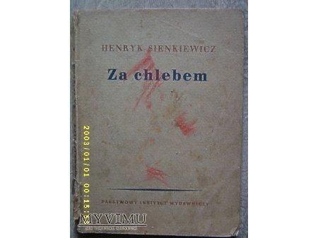 ''Za chlebem''-Henryk Sienkiewicz.