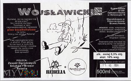 Rebelia, Wojsławickie