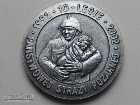 X Lecie Państwowej Straży Pożarnej 1992-2002