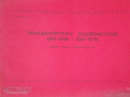 Transportery GM-568 GM-578. Album tablic z 1977 r.