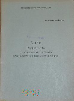 R13c-1977 - Instrukcja o radiołączności pociągowej