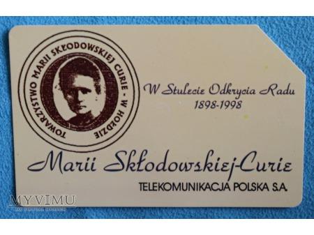 Marii Skłodowskiej-Curie W Stulecie odkrycia Radu