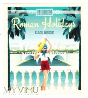 Raduga, Roman Holidays