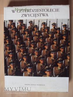 W czterdziestolecie zwycięstwa - 1985