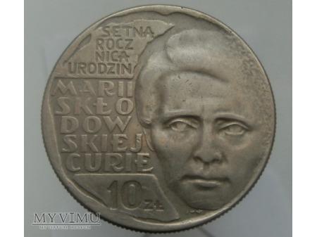 100 Rocznica Urodzin M.S.Curie, 10 zł, 1967 rok.
