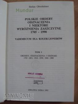Polskie ordery odznaczenia i niektóre wyr. t.I
