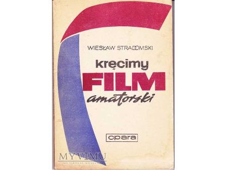 KRĘCIMY FILM AMATORSKI