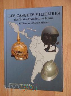 Les Casques Militaires des Etats..., Y. Plasseraud