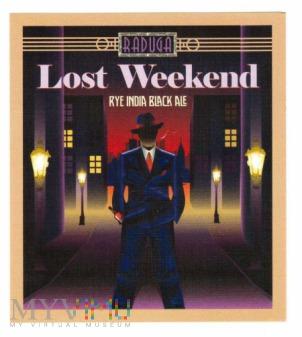 Raduga, Lost Weekend