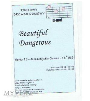 beautiful dangerous