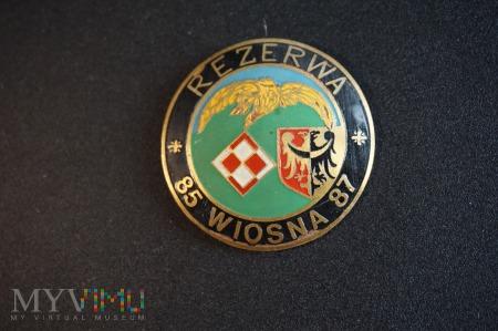 Pamiątkowa odznaka Rezerwy - Wiosna 85 - 87