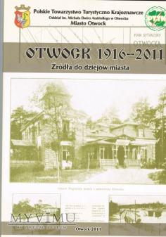 Otwock 1916-2011 Źródła do dziejów miasta