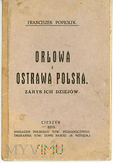 Orłowa i Ostrawa Polska - zarys dziejów - 1915 r.
