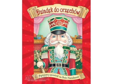 Dziadek do orzechów - baśniowa opowieść