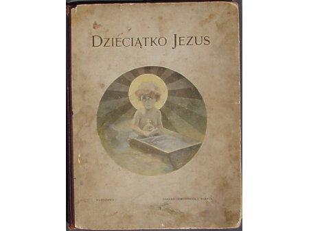 Dzieciątko Jezus cz.2